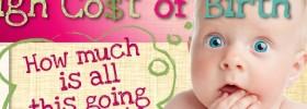 Cost of Giving Birth Skyrocketing!