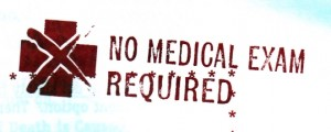 No Medical Exam Required